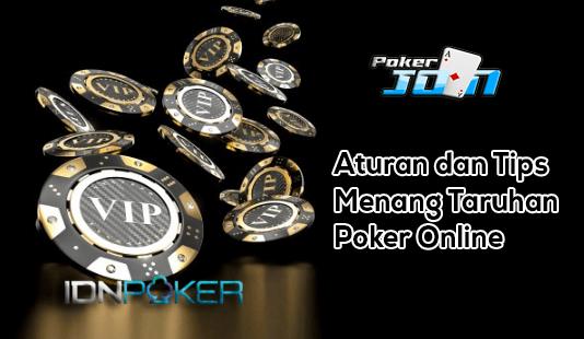 Aturan dan Tips Menang Taruhan Poker Online